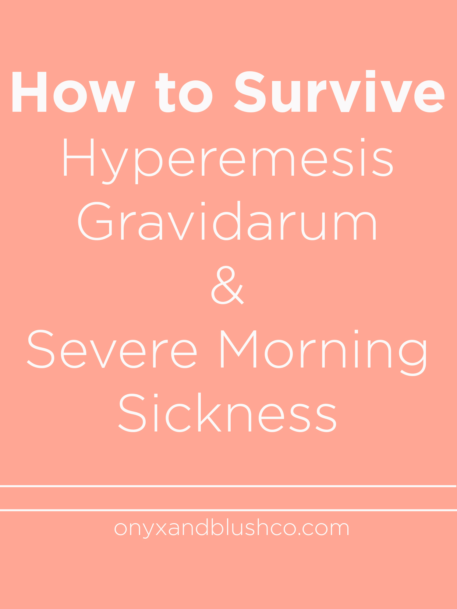 How to Survive Hyperemesis and Severe Morning Sickness Tips